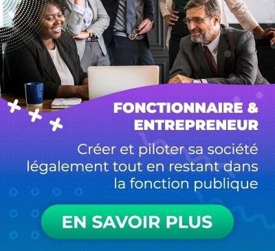 Fonctionnaire & Entrepreneur