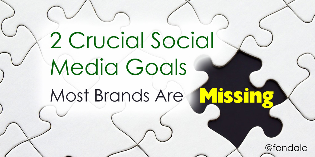 Two goals most brands are missing