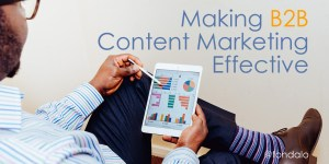 Content Marketing for B2B Organizations