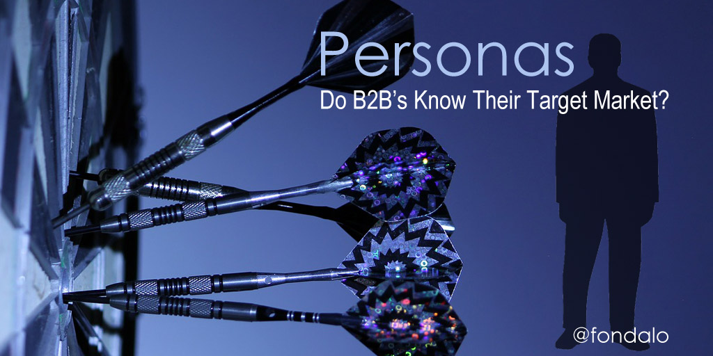 Personas – Do B2B's Know Their Target Market?