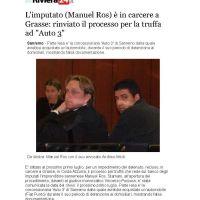 L'accusé (Manuel Ros) est en prison à Grasse (France), a reporté le procès pour escroquerie Auto 3 à San Remo (Italie)