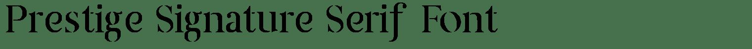 Prestige Signature Serif