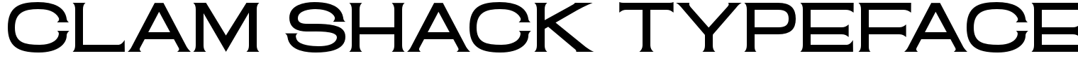 Clam Shack Typeface