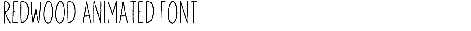 Redwood Animated Font