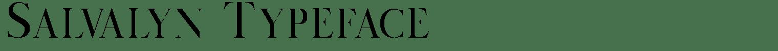 Salvalyn Typeface
