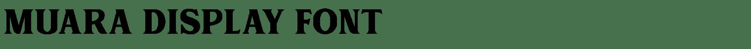 MUARA Display Font