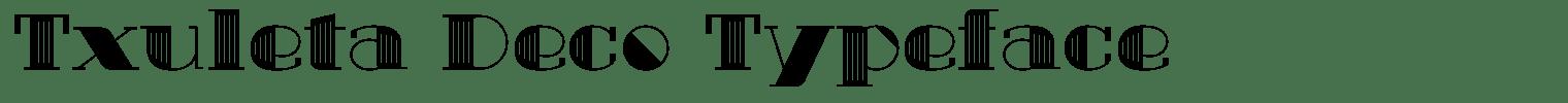 Txuleta Deco Typeface