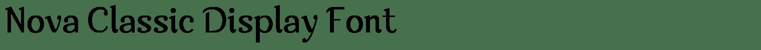 Nova Classic Display Font