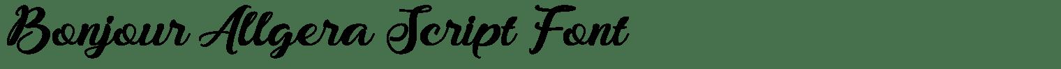 Bonjour Allgera Script Font