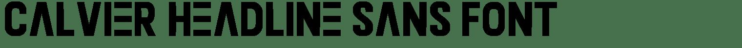 Calvier Headline Sans Font