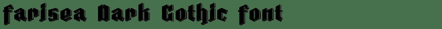 Farisea Dark Gothic Font