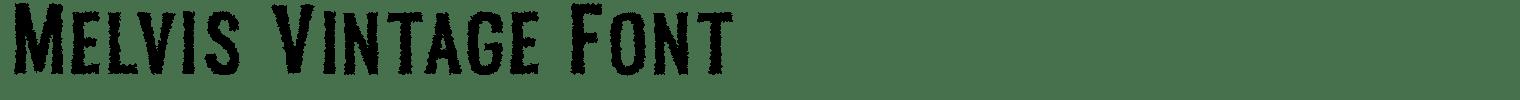 Melvis Vintage Font