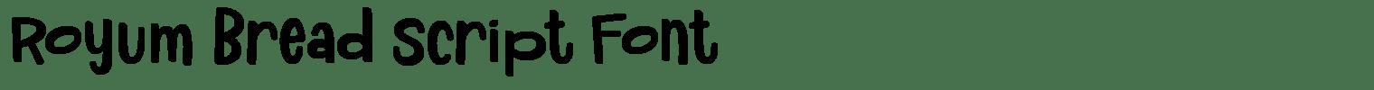 Royum Bread Script Font