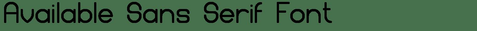 Available Sans Serif Font