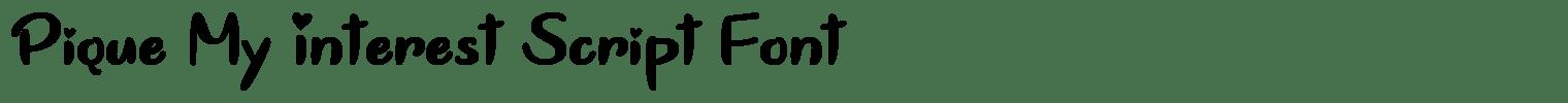 Pique My Interest Script Font