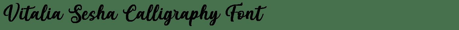 Vitalia Sesha Calligraphy Font
