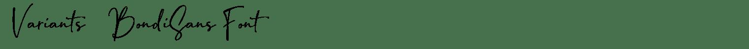2 Variants | BondiSans Font
