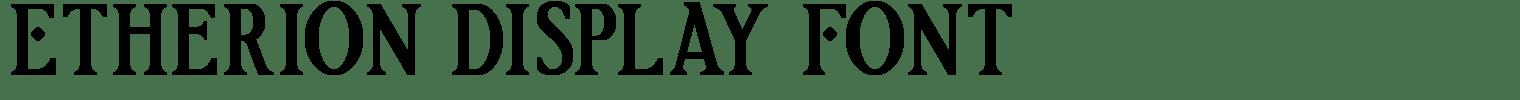 Etherion Display Font