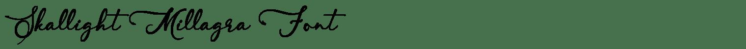 Skallight Millagra Font