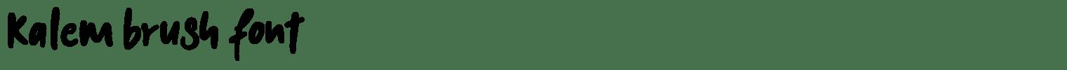 Kalem Brush Font