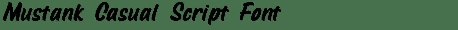 Mustank Casual Script Font