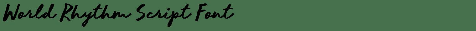 World Rhythm Script Font