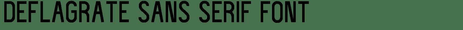 Deflagrate Sans Serif Font