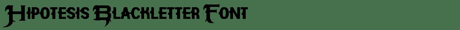 Hipotesis Blackletter Font