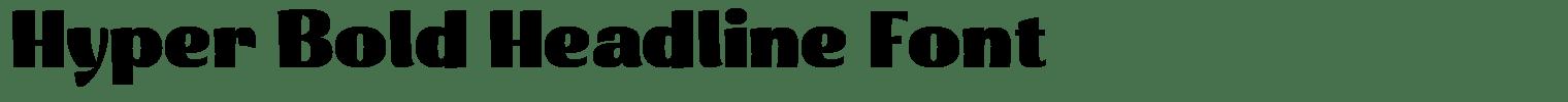 Hyper Bold Headline Font