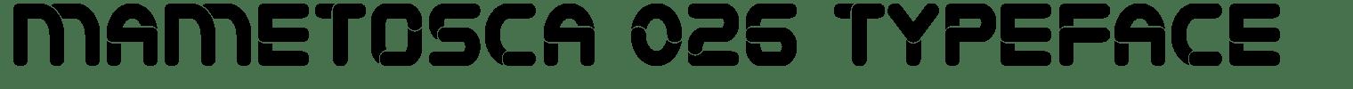 Mametosca 026 Typeface