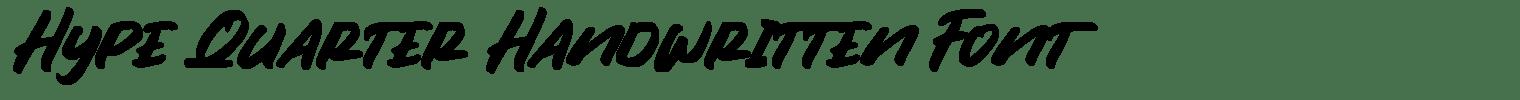Hype Quarter Handwritten Font
