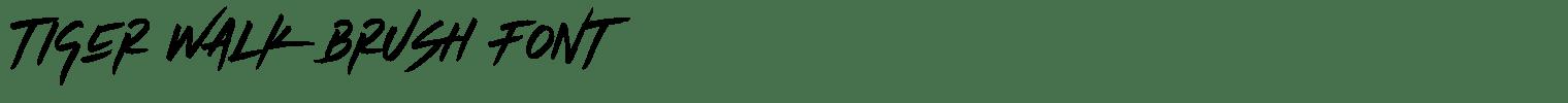 Tiger Walk Brush Font