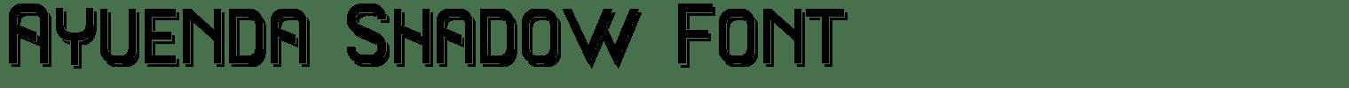 Ayuenda Shadow Font