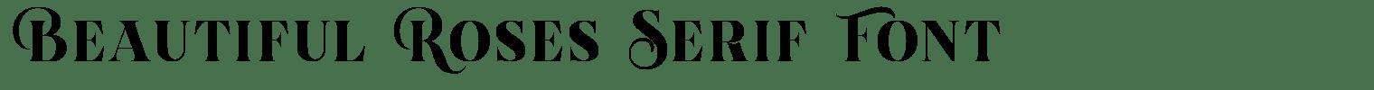 Beautiful Roses Serif Font