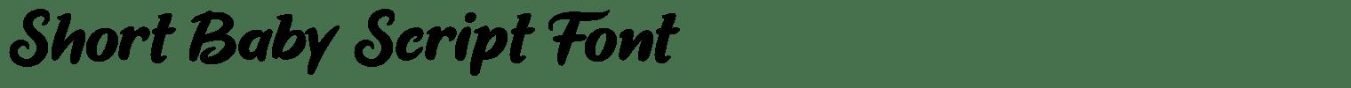Short Baby Script Font