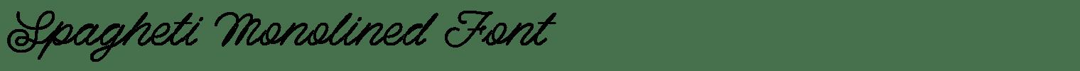 Spagheti Monolined Font
