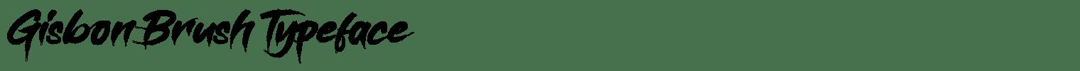 Gisbon Brush Typeface
