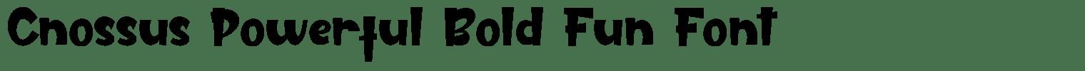 Cnossus Powerful Bold Fun Font