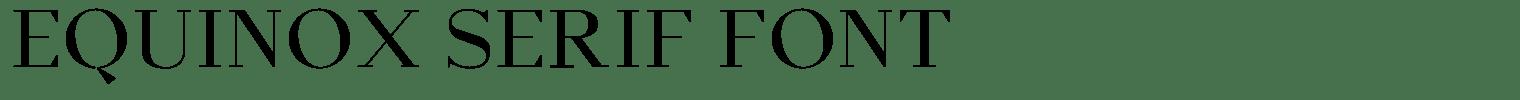 Equinox Serif Font