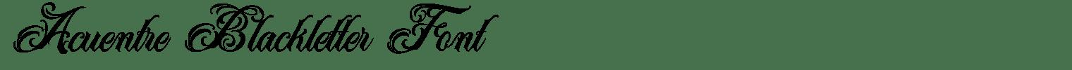 Acuentre Blackletter Font