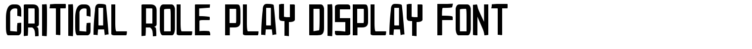 Critical Role Play Display Font