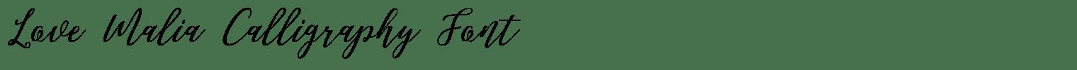 Love Malia Calligraphy Font