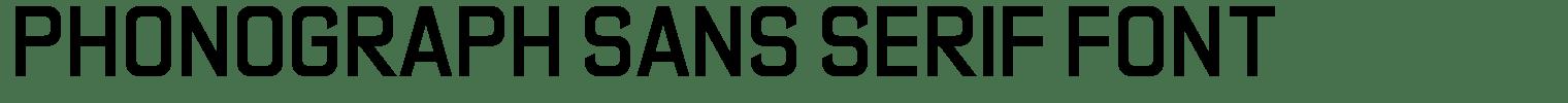 Phonograph Sans Serif Font