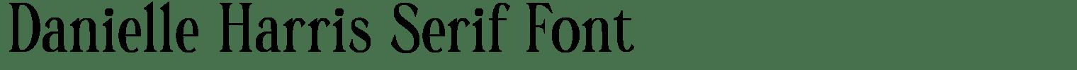 Danielle Harris Serif Font