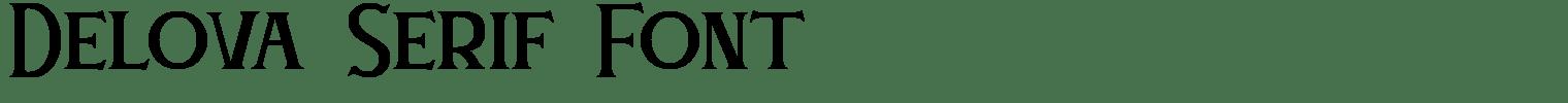 Delova Serif Font
