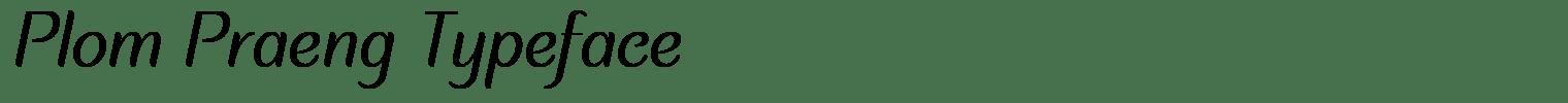 Plom Praeng Typeface