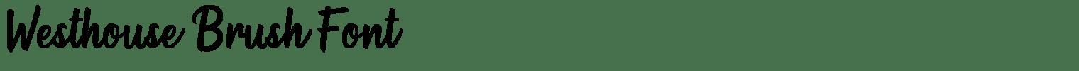 Westhouse Brush Font