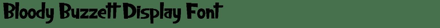Bloody Buzzett Display Font