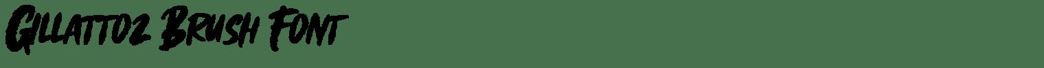 Gillattoz Brush Font