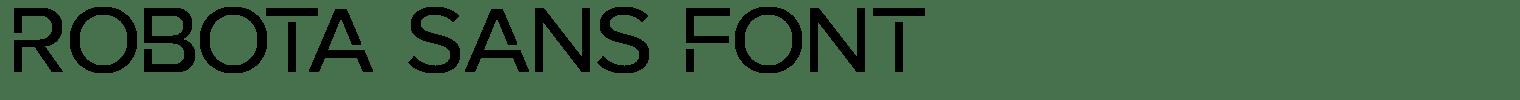 ROBOTA SANS FONT